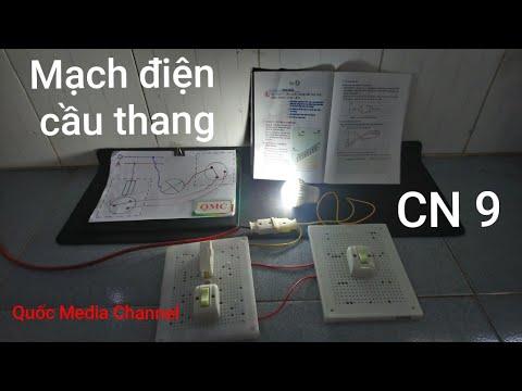 Hướng dẫn lắp mạch điện cầu thang – Bài 9- Công nghệ 9 – Quốc Media Channel