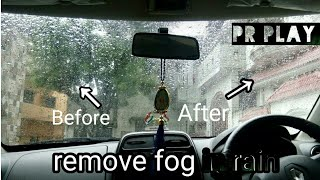 How to remove fog in rain or winter season | PR Play