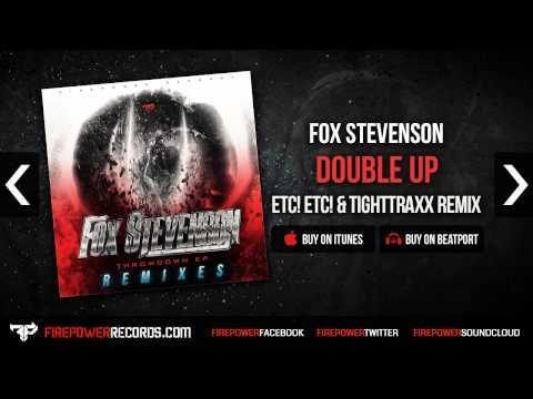 Fox Stevenson - Double Up (ETC!ETC! & TightTraxx Remix) [Firepower Records - Dubstep]