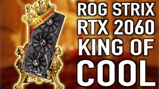 ASUS STRIX RTX 2060 Unboxing & Features