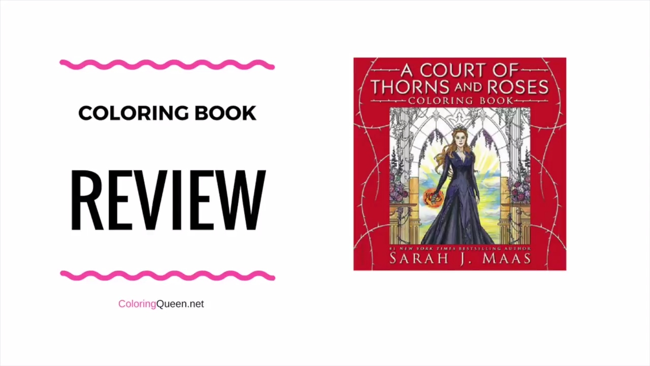 A Court Of Thorns And Roses Coloring Book Review Sarah J Maas