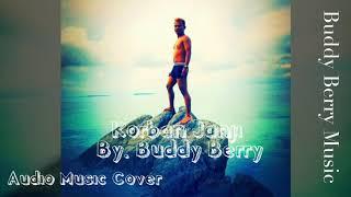 Korban Janji - Guyonwaton ( Buddy Berry Cover ) Audio [ Tunggu Video Cover Nya ]