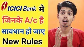 ICICI Bank New Rules for Saving Bank Account ¦ICICI Bank New Transactions Charges For Saving Account