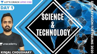 L1: Science and Technology Super Revision for Prelims | UPSC CSE 2020/21 | Kinjal Choudhary