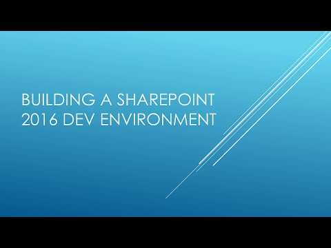 Creating A Dev Environment For SharePoint 2016 - Part 4