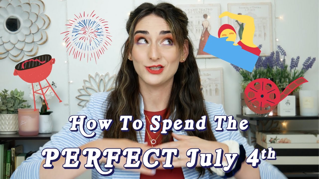 How To Spend The PERFECT July 4th 🎇🎇 || Day 3 of PATRIOTIC WEEK!