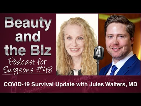 Ep.48: COVID-19 Survival Update with Jules Walters, MD