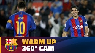 FC Barcelona vs Sporting: Warm up 360º CAM