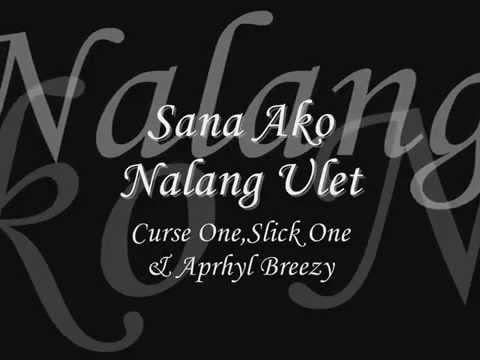 Sana Ako Nalang Ulit - Curse One, Slick One _ Aprhyl Breezy (JE Beats) with Lyrics