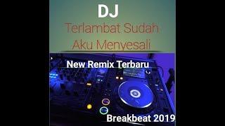 Download DJ terbaru Terlambat Sudah||untuk para pecinta dj rugi klo gk dengerin...Remik 2019