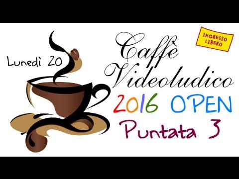 Caffè Videoludico Open 2016 - Puntata 3 - Speciale Post-E3