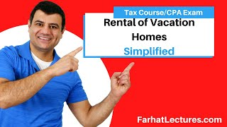 Rental of Vacation Homes | Income Tax Course  | CPA Exam Regulation | Tax Cuts and Jobs Act of 2017