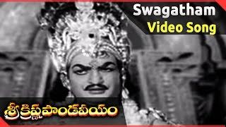 Sri Krishna Pandaveeyam    Swagatham Suswagatham Full Video Song    N.T.R, K.R.Vijaya
