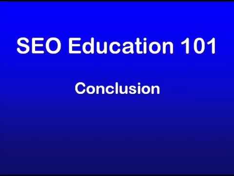 26 - SEO Education 101 Conclusion