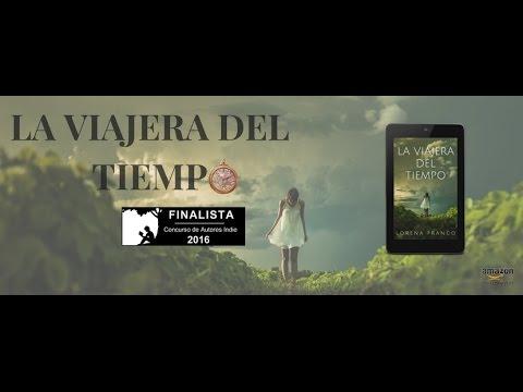 #1-entrevista-a-lorena-franco:-la-viajera-del-tiempo,-finalista-del-concurso-indie-2016-de-amazon