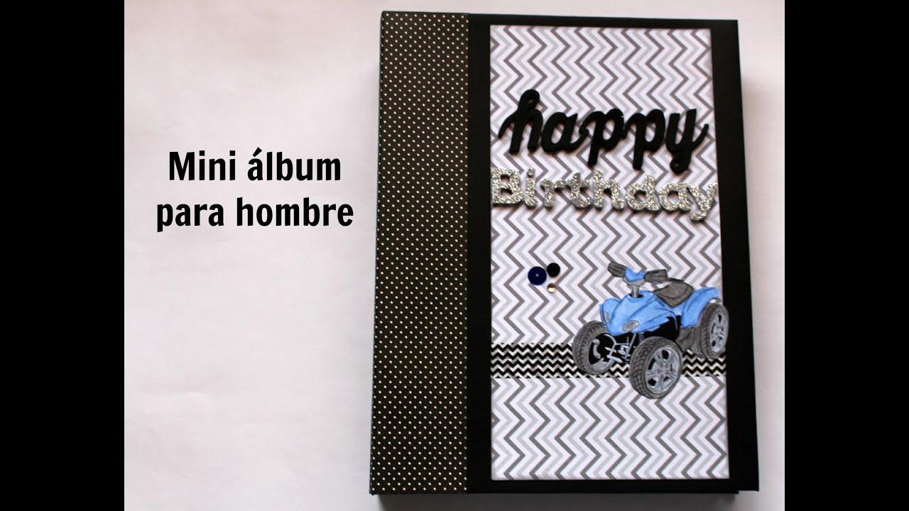 Mini lbum scrapbook para hombre creaciones izzy youtube - Album para guardar fotos ...