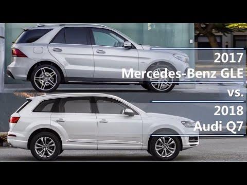 2017 Mercedes-Benz GLE Vs 2018 Audi Q7 (technical Comparison)