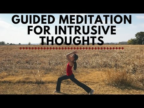 Guided Meditation for Intrusive Thoughts, OCD, & Anxiety