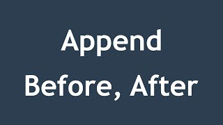 [ jQuery In Arabic ] #11 - Html - Append / AppendTo / Prepend / PrependTo / Before / After