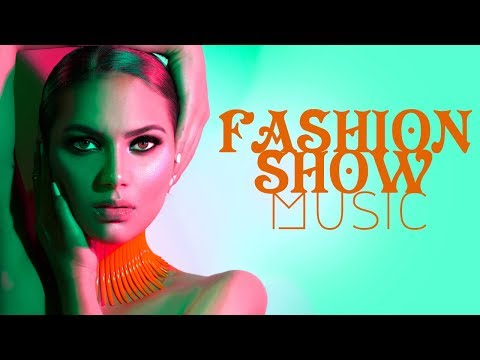 *Fashion Show Music* Runway Music, Background For Fashion Show Ramp Walk, Deep House, Catwalk C03