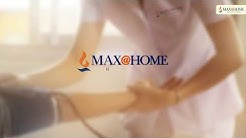 Home Health Care Services: X Ray & Medical Test At Home | Max@Home