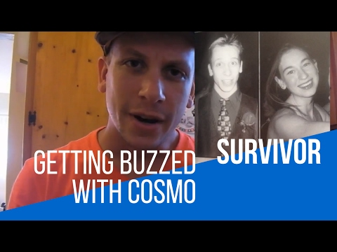 Getting Buzzed with Cosmo: Survivor