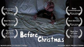 Before Christmas - Short Film