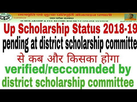 Up scholarship status 2018-19 verified   pending at district scholarship  committee  