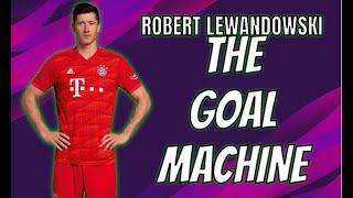 Robert Lewandowski - The Goal Machine | HD