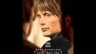 The Hunt Movie Soundtrack (Jagten)