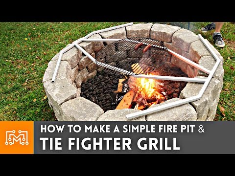 How To Make A Simple Fire Pit & Tie Fighter Grill