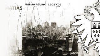 Matias Aguayo - Legende