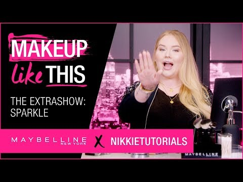 Extra Show 5: Make Sparkle Happen   Maybelline New York