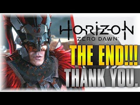 THE END!! | Horizon Zero Dawn #27 | [THANK YOU!]