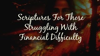 Bible Verses For Those Struggling With Financial Difficulty (Audio)