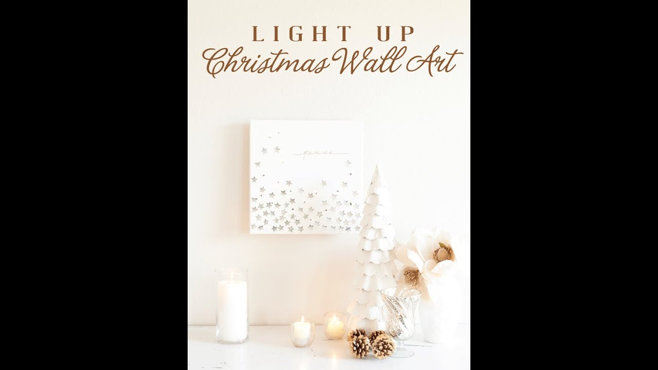 how to make light up christmas wall art holidaygifthoa youtube - Christmas Wall Art Decor