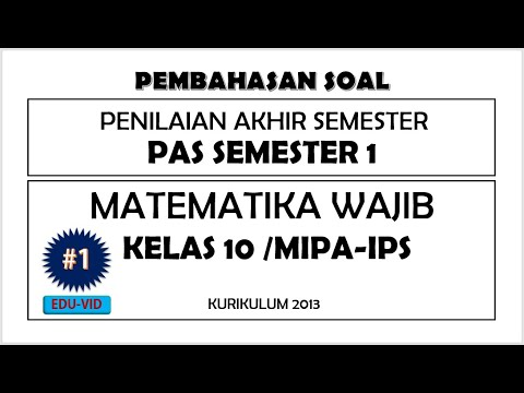 Soal Pas Matematika Wajib Kelas 10 Semester 1 Kurikulum 2013 Dan Pembahasannya 1 Youtube