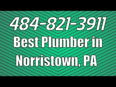 Best Plumber in Norristown PA   Emergency Plumber Norristown