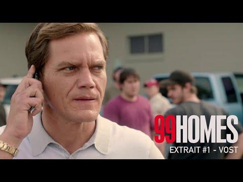 99 HOMES - Extrait #1 - 50$ - VOST