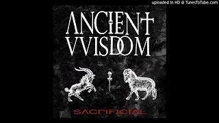 Ancient VVisdom - Rise of an Ancient Evil