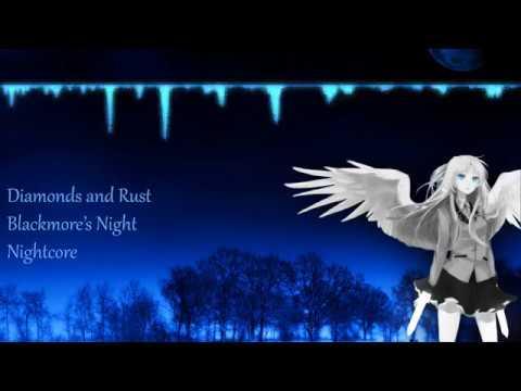 Nightcore - Diamonds And Rust