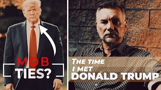 Donald Trump's Connection To The Mob | Sit Down with Michael Franzese