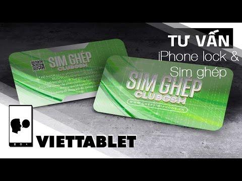Viettablet| Sim ghép 4G cho iPhone LOCK ảnh hưởng tới iPhone Quốc Tế như thế nào ?
