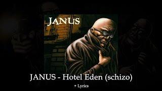 JANUS - Hotel Eden (Schizo) /w Lyrics