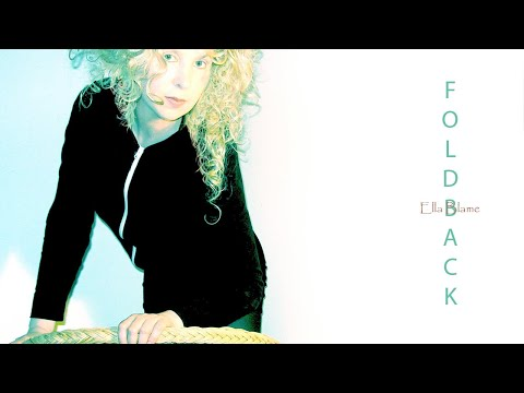 Ella Blame - Foldback