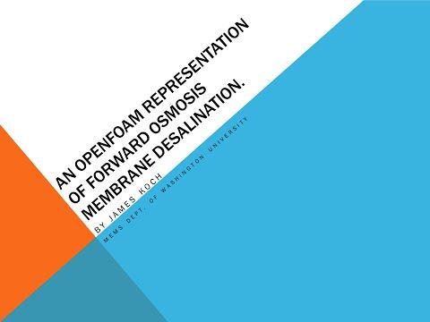 An OpenFOAM Representation of Forward Osmosis Membrane Desalination