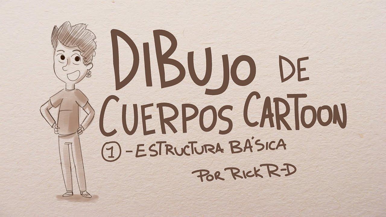 Tutorial Como dibujar cuerpos Cartoon: Estructura Basica por Rick ...