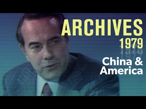 The future of Chinese-American relations (1979) | ARCHIVE