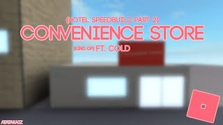 Convenience Store | Roblox Studio Speed Build (Kind of) Ft. Cold.