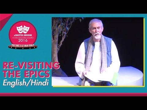 One Act Play - eNatya Shodh 2016 : English/Hindi Drama - Re-visiting the Epics - HD